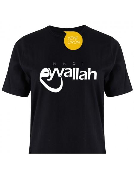 """Tişört """"Hadi Eyvallah"""""""
